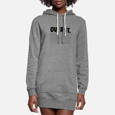 Fraternity Over It - Motivational Gift - Women's Hoodie Dress