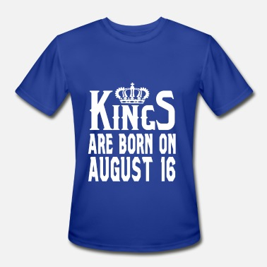 August 16 Kings are born on August 16 - Men's Moisture Wicking Performance T-Shirt