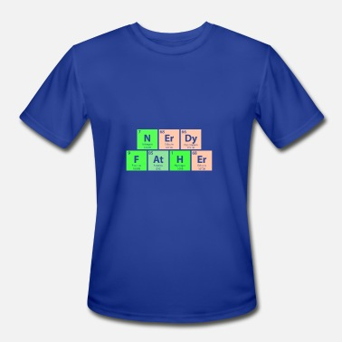 Nerdy Periodic Table Nerdy Father Periodic Table - Men's Moisture Wicking Performance T-Shirt