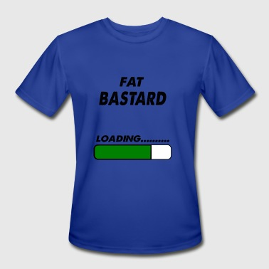 Bastard Girls fat bastard loading - Men's Moisture Wicking Performance T-Shirt