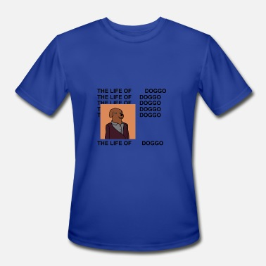 The Life Of Pablo The life of doggo shirt - Men's Moisture Wicking Performance T-Shirt