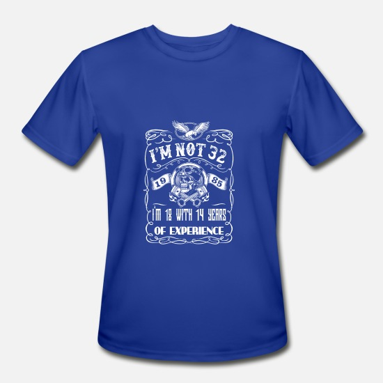 With T-Shirts - I'm not 32 1985 I'm 18 with 14 years of experience - Men's Sport T-Shirt royal blue