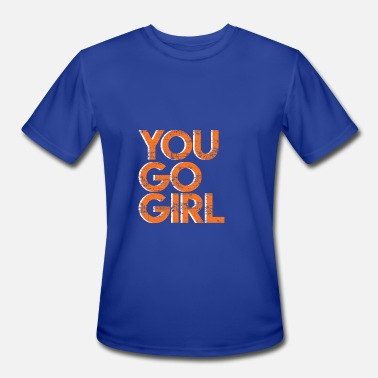 Go Text Yourself YOU GO GIRL - Men's Moisture Wicking Performance T-Shirt