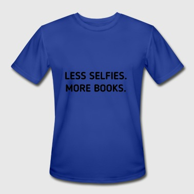 Less Selfies More Books - Men's Moisture Wicking Performance T-Shirt
