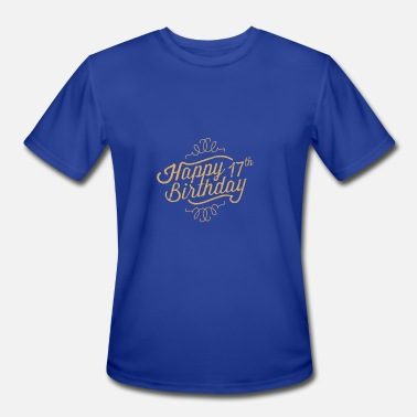 17th Birthday Happy 17th Birthday - Men's Moisture Wicking Performance T-Shirt