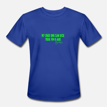 Xbox One S My XBOX ONE Can Kick Your PS4 s Ass butt game - Men's Moisture Wicking Performance T-Shirt