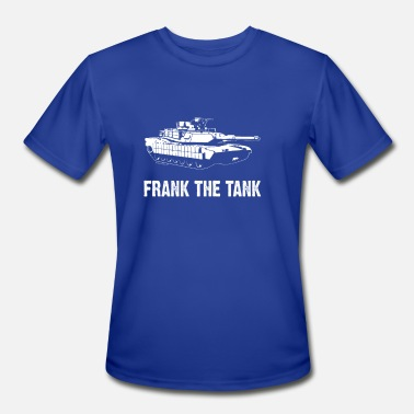 Frank The Tank Quotes Frank The Tank - Men's Moisture Wicking Performance T-Shirt