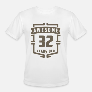 32 Years Old Birthday Awesome 32 Years Old - Men's Moisture Wicking Performance T-Shirt