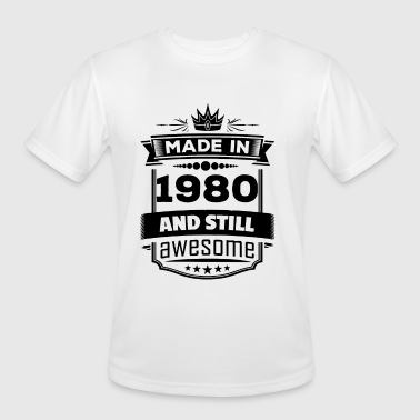 1980s Awesome Made In 1980 And Still Awesome - Men's Moisture Wicking Performance T-Shirt