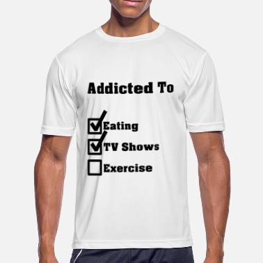 Tv Addict Addicted to - Men's Moisture Wicking Performance T-Shirt