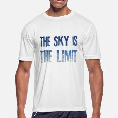 Limit The Sky is the Limit / Gift Idea - Men's Sport T-Shirt