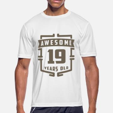 19 Years Old Awesome 19 Years Old - Men's Moisture Wicking Performance T-Shirt