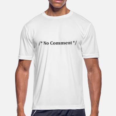 4959cbb2 Couple Programming No Comment Funny Sayings Computer Programming Geek -  Men's Sport. Men's Sport T-Shirt