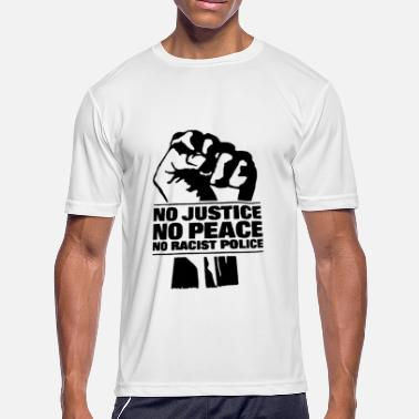 NO JUSTICE NO PEACE NO RACIST POLICE SNN RED AND B - Men's Moisture Wicking Performance T-Shirt