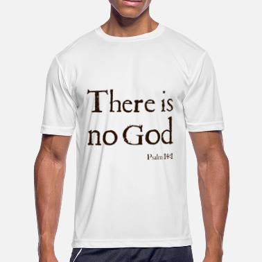 d614e1115d Funny Bible Quotes There Is No God Stone Grey Bible Quote Atheist T S -  Men&#. Men's Sport T-Shirt