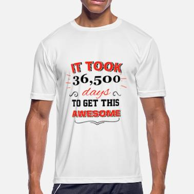 100 Year Old It took 100 years to get this awesome - Men's Moisture Wicking Performance T-Shirt