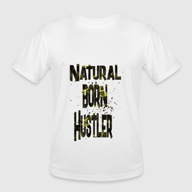Hustler Humor natural born Hustler 2 - Men's Moisture Wicking Performance T-Shirt