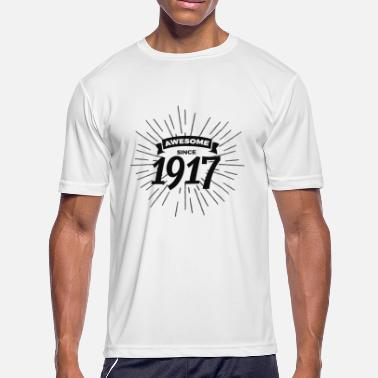 1917 Awesome since 1917 - Men's Moisture Wicking Performance T-Shirt