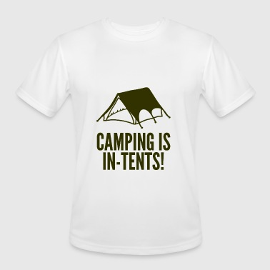 Camping Is In Tents - Men's Moisture Wicking Performance T-Shirt