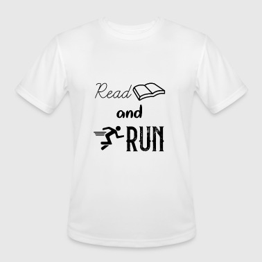 Womens Running Read and Run - For Men and Women - Men's Moisture Wicking Performance T-Shirt