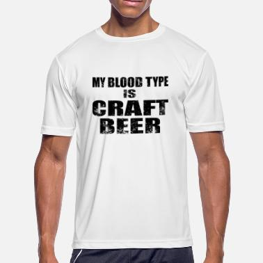 Pale Ale Craft Beer Drinking Shirt My Blood Type is IPA Tee - Men's Moisture Wicking Performance T-Shirt