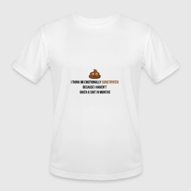 Emotionally Emotionally constipated - Men's Moisture Wicking Performance T-Shirt