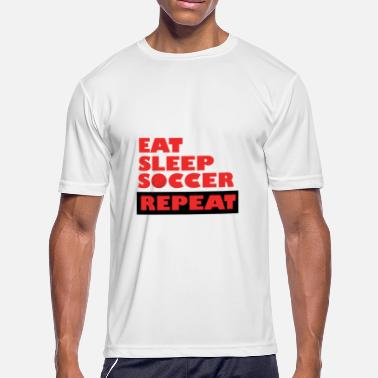Eat Sleep Soccer Eat Sleep Soccer - Men's Moisture Wicking Performance T-Shirt