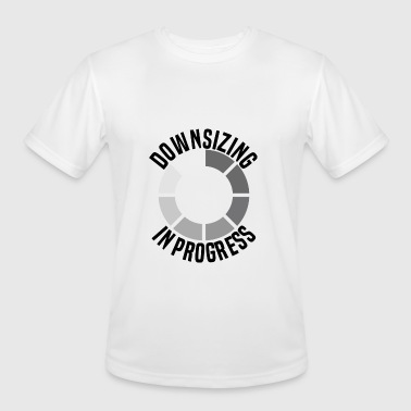 Downsizing Funny Burpees - Downsizing In Progress - Gym Humor - Men's Moisture Wicking Performance T-Shirt