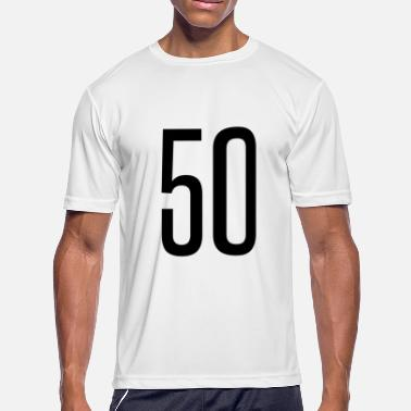 Fifty Coming Of Age Tall number 50 - Men's Moisture Wicking Performance T-Shirt