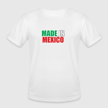 Made In Mexico - Men's Moisture Wicking Performance T-Shirt