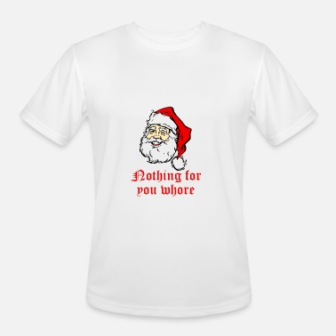 e812900f6 Nothing For You Whore Rude Christmas Men's Premium T-Shirt | Spreadshirt