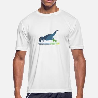 T-Rex Hates Push Ups - Men's Sport T-Shirt