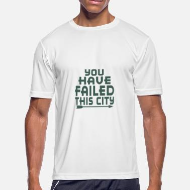 Failed Arrow You Have Failed This City - Men's Sport T-Shirt