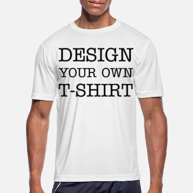Own Design Your Own T-shirt - Men's Sport T-Shirt