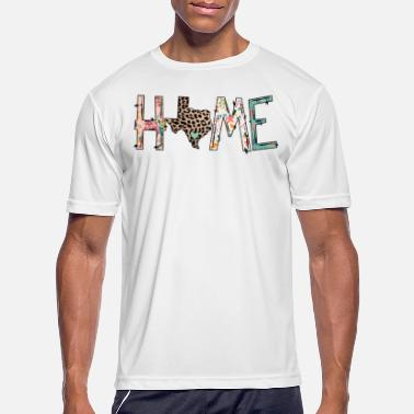 Texas Home Texas Home - Men's Sport T-Shirt