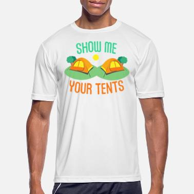 Show Me Your Tents - Men's Sport T-Shirt