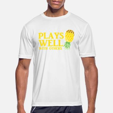Upside Plays Well with Others Pineapple Swinger Life - Men's Sport T-Shirt