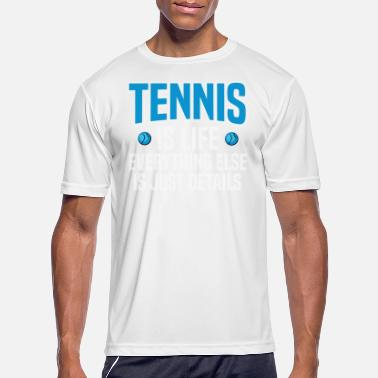 Tennis Is Life tennis is life - Men's Sport T-Shirt
