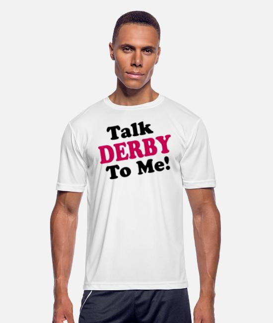 Sport T-Shirts - derby talk to me - Men's Sport T-Shirt white