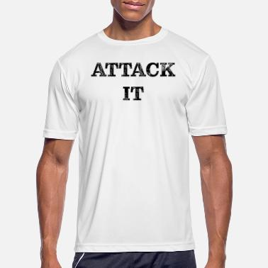 ATTACK IT black - Men's Sport T-Shirt