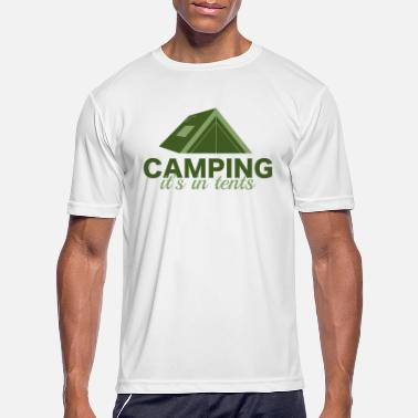 Tents Camping It's In Tents - Men's Sport T-Shirt