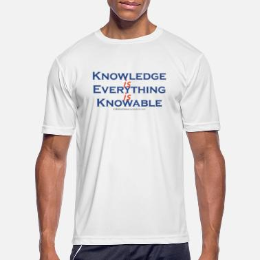 Knowledge is Everything - Men's Sport T-Shirt