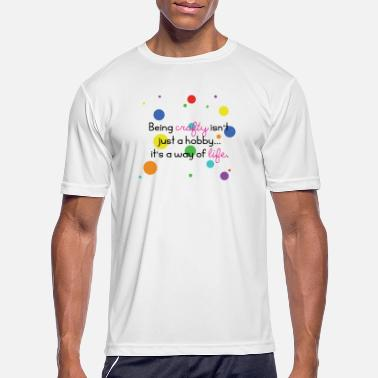 Crafty crafty is a way of life - Men's Sport T-Shirt