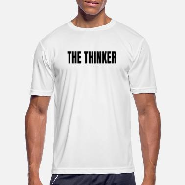 Thinkers The thinker - Men's Sport T-Shirt