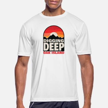 Oak Island Digging Deep Templar Treasure Hunting G - Men's Sport T-Shirt