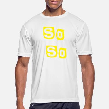 Sos So So - Men's Sport T-Shirt