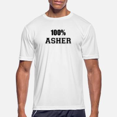 Asher 100% asher - Men's Sport T-Shirt