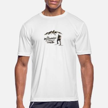 Nature Lover The Mountains Are Calling And I Must Go. T-Shirt - Men's Sport T-Shirt