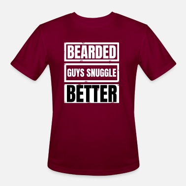 Snuggle beard - Bearded guys snuggle better - Men's Sport T-Shirt