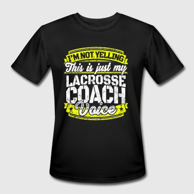 Funny lacrosse coach: My Lacrosse Coach Voice - Men's Moisture Wicking Performance T-Shirt